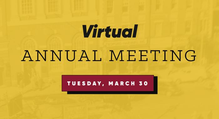Virtual Annual Meeting, Tuesday March 30