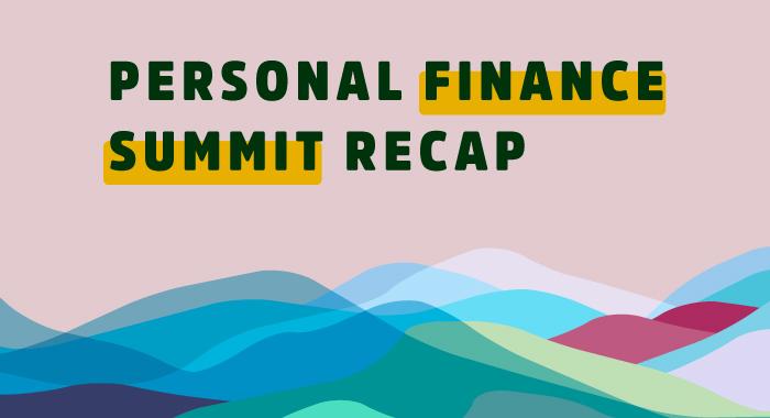 Personal Finance Summit Recap